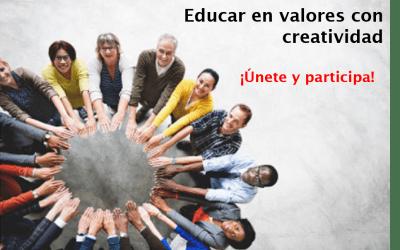 Educar en valores con creatividad ¡Únete y participa!